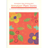 Anmatyerr Plant Stories