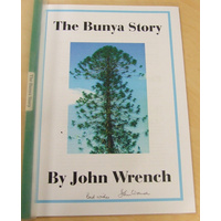 The Bunya Story by John Wrench