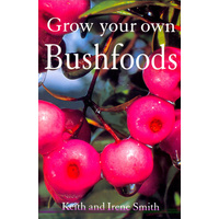 Grow Your Own Bushfoods - Aboriginal Reference Text