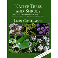 Native Trees and Shrubs of SE Australia