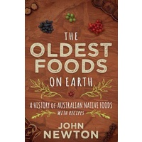 The Oldest Foods on Earth - Aboriginal Bush Tucker Reference Book