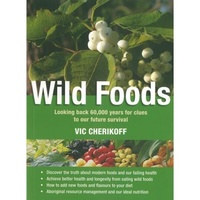 Wild Foods - Bush Tucker Reference Text