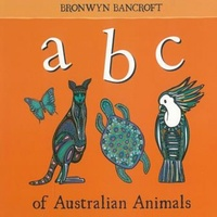 a b c of Australian Animals - Aboriginal Children's Board Book