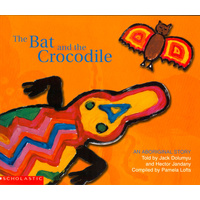 The Bat and the Crocodile (Soft Cover) - Aboriginal Children's Book