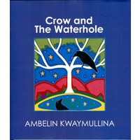 The Crow and The Waterhole (HC)