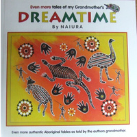 Even More Tales of My Grandmother's Dreamtime (Hard Cover) - Aboriginal Children's Book