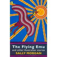 The Flying Emu and Other Australian Stories (SC)