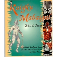 Kuiyku Mabaigal (SC) - Aboriginal Children's Book