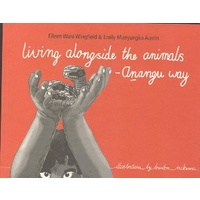 Living Alongside the Animals - Anangu Way (SC)