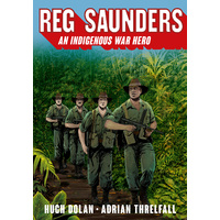 Reg Saunders - an Indigenous War Hero - Aboriginal Children's Book