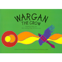 Wargan the Crow (Soft Cover) - Aboriginal Children's Book