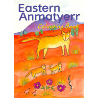 Eastern Anmatyerr Colouring Book