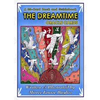 The Dreamtime Oracle Cards by Mirree Louise Bayliss
