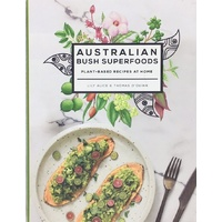 Australian Bush Superfoods [SC] - Bush Tucker Recipe Book