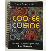 Coo-ee Cuisine Bush Food Kitchen Recipe Book