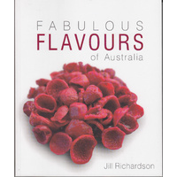 Fabulous Flavours of Australia - Bush Tucker Recipe Book