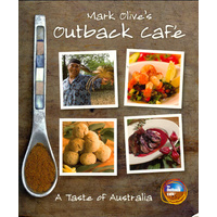 Mark Olive's Outback Cafe Bush Tucker Recipe Book [SC]