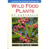 Wild Food Plants of Australia - Aboriginal Reference Text