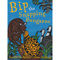 Bip the Snapping Bungaroo (Soft Cover ) - Aboriginal Children's Book