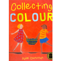 Collecting Colour [SC] - Aboriginal Children's Story