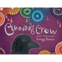 Cunning Crow - Aboriginal Children's Book (Hard Cover)