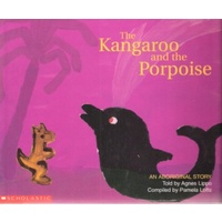 The Kangaroo and the Porpoise (SC) - Aboriginal Children's Book
