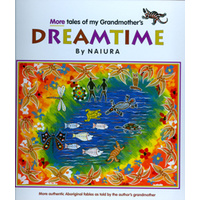 More Tales of My Grandmother's Dreamtime (Hard Cover) - Aboriginal Children's Book