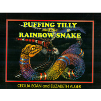 Puffing Tilly and the Rainbow Snake - Aboriginal Children's Book (Soft Cover)