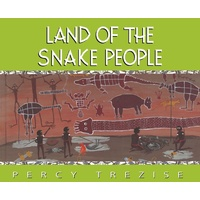 Land of the Snake People [SC] - Aboriginal Children's Book