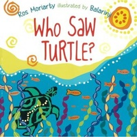 Who Saw Turtle [Soft Cover] - Aboriginal Children's Book