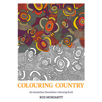 Colouring Country - An Australian Dreamtime Colouring Book