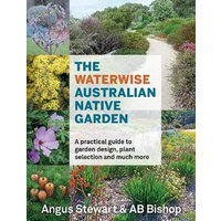 The Waterwise Australian Native Garden [SC] - Reference Text