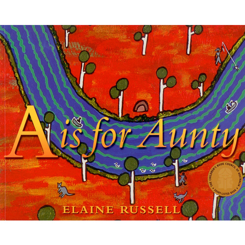 A is for Aunty (SC) - Aboriginal Children's Book